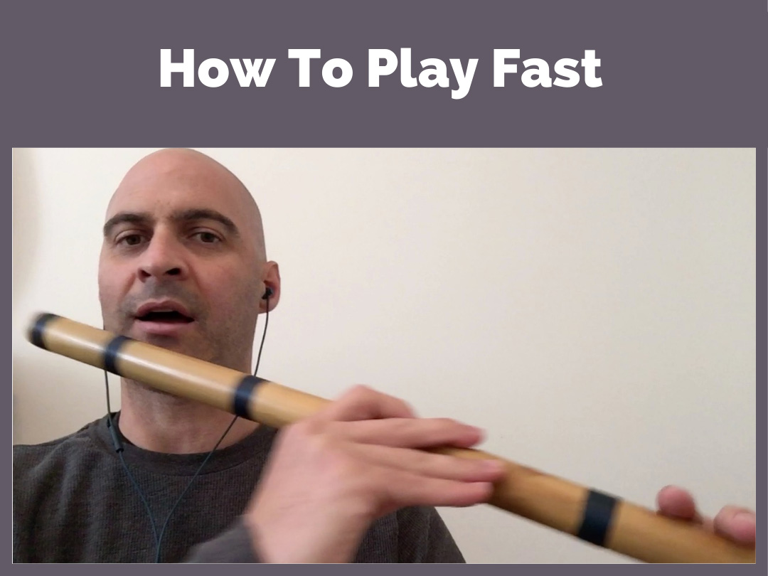 How To Play Fast
