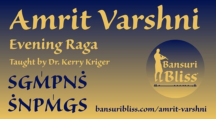 Amrit Varshni Raag